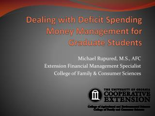 Dealing with Deficit Spending Money Management for Graduate Students