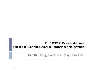 ELEC332 Presentation HKID & Credit Card Number Verification