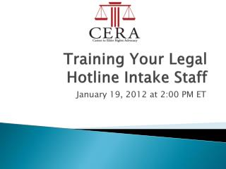 Training Your Legal Hotline Intake Staff
