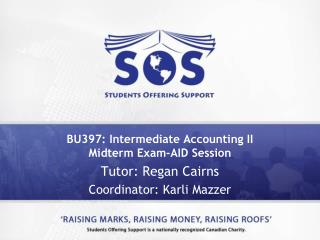 BU397: Intermediate Accounting II Midterm Exam-AID Session