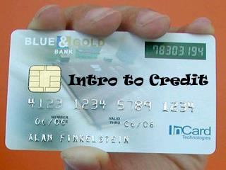 Intro to Credit