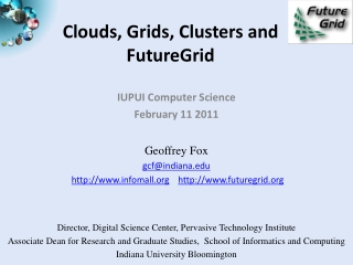 Clouds, Grids, Clusters and FutureGrid
