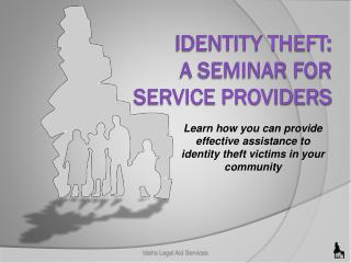 Identity theft: a seminar for service providers