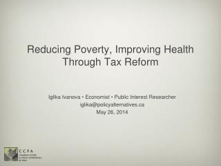 Reducing Poverty, Improving Health Through Tax Reform