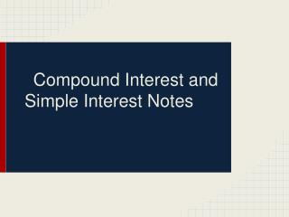 Compound Interest and Simple Interest Notes