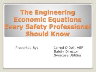 The Engineering Economic Equations Every Safety Professional Should Know
