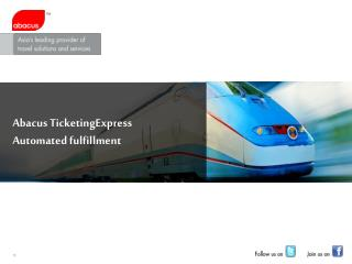Abacus  TicketingExpress Automated fulfillment