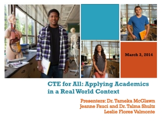 CTE for All: Applying Academics  in a Real World Context