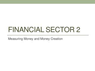 Financial Sector 2