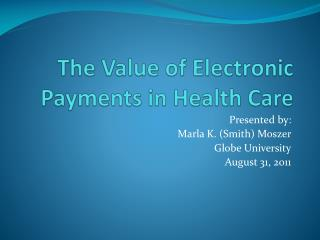 The Value of Electronic Payments in Health Care