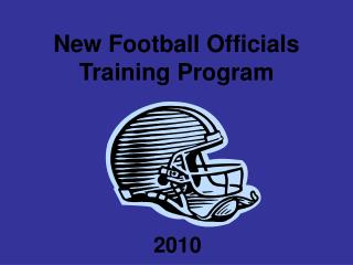 New Football Officials Training Program