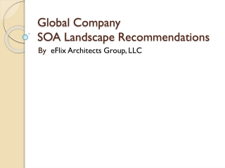 Global Company SOA  Landscape Recommendations