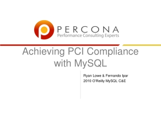 Achieving PCI Compliance with  MySQL