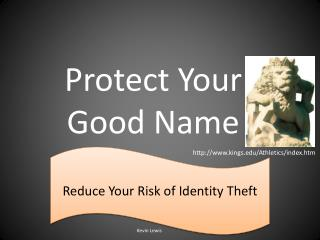 Protect Your Good Name