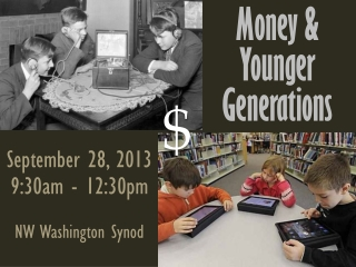 Money & Younger Generations
