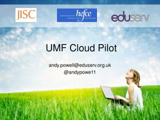 UMF Cloud Pilot