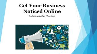 Get Your Business Noticed Online