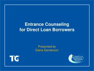 Entrance Counseling for Direct Loan Borrowers
