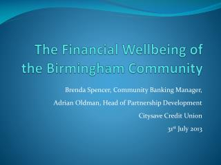 The Financial Wellbeing of the Birmingham Community