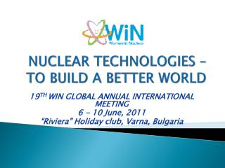 Nuclear Technologies  –  to build a better world