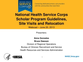National Health Service Corps  Scholar Program Guidelines,  Site Visits and Relocation