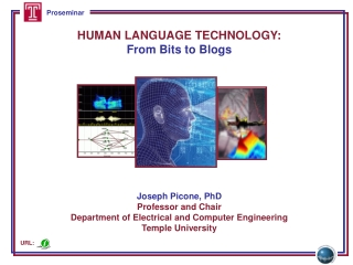 HUMAN LANGUAGE TECHNOLOGY: From Bits to Blogs