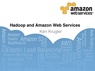 Hadoop  and  Amazon Web Services