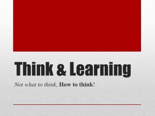 Think & Learning