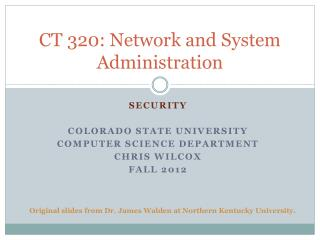 CT 320: Network and System Administration