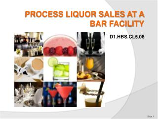 PROCESS LIQUOR SALES AT A BAR Facility