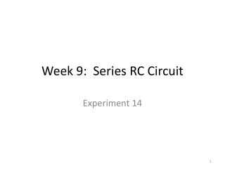 Week 9:  Series RC Circuit