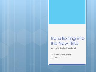 Transitioning into the New TEKS