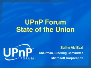 UPnP Forum  State of the Union