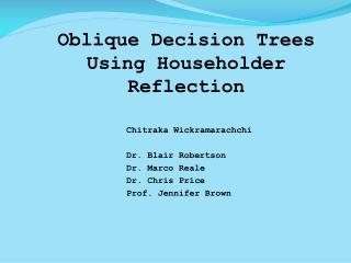 Oblique Decision Trees Using Householder Reflection