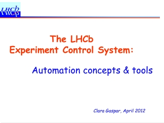 The LHCb  Experiment Control System: