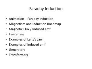 Faraday Induction