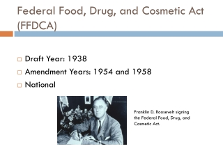 Federal Food, Drug, and Cosmetic Act (FFDCA)
