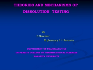 THEORIES AND MECHANISMS OF                    DISSOLUTION  TESTING By                                                 D.
