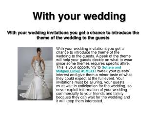 with your wedding