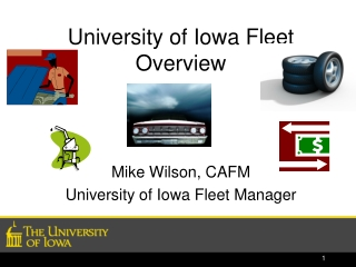 University of Iowa Fleet Overview