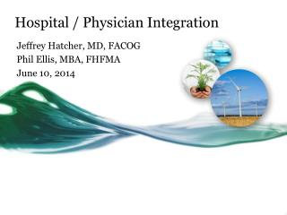 Hospital / Physician Integration