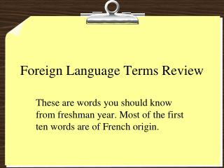 Foreign Language Terms Review