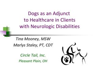 Dogs as an Adjunct to Healthcare in Clients with Neurologic Disabilities