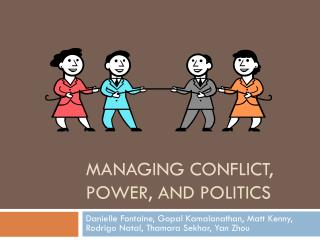 Managing conflict, power, and politics