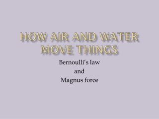 How air and water move things