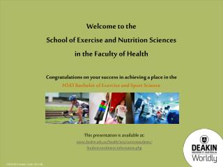 Congratulations on your success in achieving a place in the  H343 Bachelor of Exercise and Sport Science