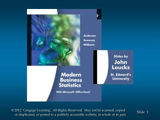 Slides by John Loucks St . Edward's University