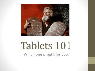 Tablets 101