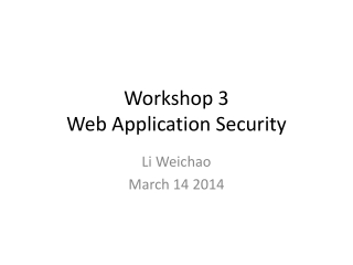 Workshop 3 Web Application Security