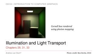 Illumination and Light Transport